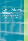 International Journal of Agent-Oriented Software Engineering (IJAOSE)