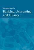 International Journal of Banking, Accounting and Finance (IJBAAF)