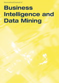 International Journal of Business Intelligence and Data Mining