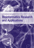 International Journal of Bioinformatics Research and Applications (IJBRA)