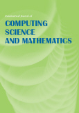 International Journal of Computing Science and Mathematics (IJCSM)