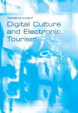 International Journal of Digital Culture and Electronic Tourism