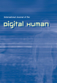International Journal of the Digital Human (IJDH)