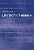 International Journal of Electronic Finance (IJEF)