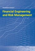 International Journal of Financial Engineering and Risk Management (IJFERM)