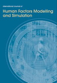 International Journal of Human Factors Modelling and Simulation