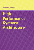 International Journal of High Performance Systems Architecture (IJHPSA)