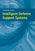 International Journal of Intelligent Defence Support Systems (IJIDSS)