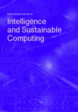 International Journal of Intelligence and Sustainable Computing (IJISC)