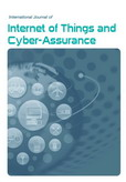 International Journal of Internet of Things and Cyber-Assurance (IJITCA)