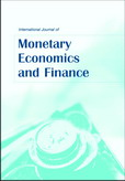 International Journal of Monetary Economics and Finance (IJMEF)