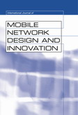 International Journal of Mobile Network Design and Innovation (IJMNDI)