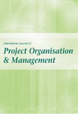 International Journal of Project Organisation and Management (IJPOM)