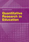 International Journal of Quantitative Research in Education (IJQRE)