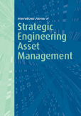 International Journal of Strategic Engineering Asset Management (IJSEAM)