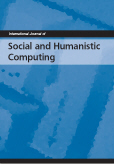 International Journal of Social and Humanistic Computing (IJSHC)