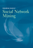 International Journal of Social Network Mining (IJSNM)
