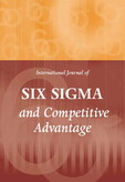 International Journal of Six Sigma and Competitive Advantage