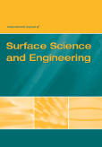 International Journal of Surface Science and Engineering (IJSurfSE)