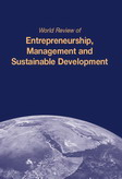 World Review of Entrepreneurship, Management and Sustainable Development